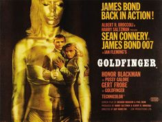My favourite Bond film, Goldfinger (1964)