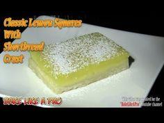 Classic Lemon Squares With Shortbread Crust Recipe - YouTube