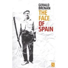 "Presents an account of a journey to Spain in 1949. I haven't read this but I did enjoy the author's ""South from Granada"""