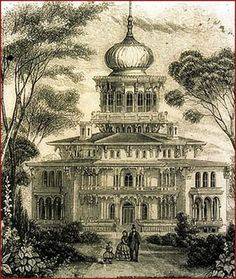 original design for Longwood, 19th Century Oriental villa.  The War began and the interior above the first floor was never completed and remains unfinished to this day.