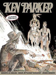 Ken Parker - Henkäys ja unelma, Missä jättiläiset kuolevat ja Jäinen henkäys