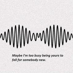 Tal vez estoy demasiado ocupado siendo tuyo como para caer con alguien nuevo.