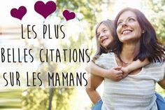 Les plus belles citations sur les mamans - Citation maman