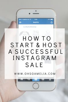 Wondering how to start and host a successful Instagram sale? In this post I show you how!