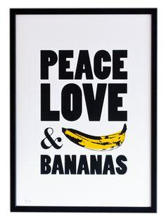 Peace, Love & Bananas! Screen Print