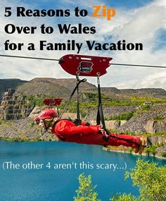 Wales is a great destination for a family vacation because of its manageable size, many ties to famous children's writers and pop culture and plethora of mild adventure pursuits. From the Dr. Who museum in Cardiff to the world's fastest zipline, both parents and kids will find plenty to do in thus U.K. destination. #wales #kids #vacation