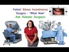 Robotic Obturator Self Procedure for Failed Transvaginal Stress Incontin...