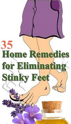 35 Home #Remedies for Eliminating StinkyFeet - http://www.homeremedyshop.com/35-home-remedies-for-eliminating-stinky-feet/