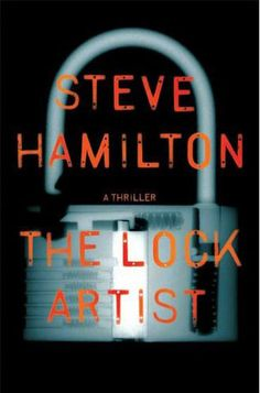 THE LOCK ARTIST by Steve Hamilton.  Get this one in audio.  The narrator was incredible.