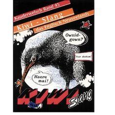 Kauderwelsch, Kiwi-Slang, das Englisch Neuseelands