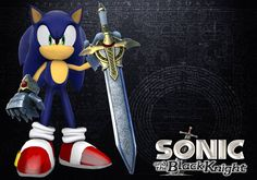 """Sonic the Hedgehog and Caliburn... From Sonic and the Black Knight. """"My trusty sword's gonna teach you a lesson!"""""""