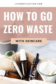 Want to go zero waste with your skincare? Here's how I did it with natural and plastic free skin care tools and products.