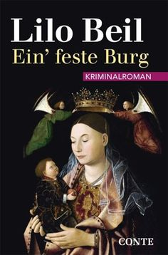 Pfalz Krimi: Ein' feste Burg von Lilo Beil