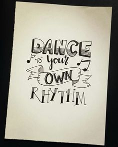 Handlettering - dance your own rhythm hand lettering quotes, creative lettering, brush lettering, Calligraphy Quotes Doodles, Doodle Quotes, Hand Lettering Quotes, Creative Lettering, Typography Quotes, Art Quotes, Brush Lettering, Lettering Ideas, Art Doodle