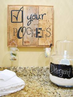 Laundry Room Art Decor / via Julie Loves Home || Spot on! Great reminder to check your pockets!!