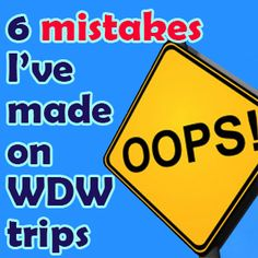 Good info! Confessions: 6 mistakes I've made planning WDW trips – PREP011