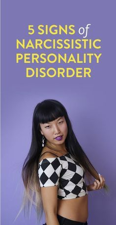 5 Signs Of Narcissistic Personality Disorder