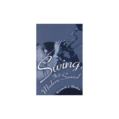 Swing, That Modern Sound (Paperback)