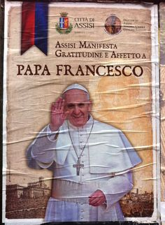 Plakat Papa Francesco in Assisi ©Welz