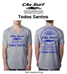 California T-Shirts - Todos Santos, Baja California Sur | Available for Retail Stores! Choose both your locale - from 3100 miles of coastline - and custom shirt/print color combos from a wide selection - Inquiries: info@GoCalifornias.com