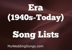 Looking for songs lists by era? 40s, 50s, 60s, 70s, 80s, 90s, 00s, 10s? Check out our popular era song lists be the year the songs were released.