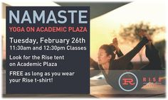 Join us for Yoga on the Academic Plaza! First class begins at 11:30 a.m.! #RiseatNorthgate #Namaste
