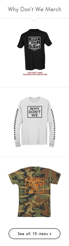 """""""Why Don't We Merch"""" by kateremington-1 ❤ liked on Polyvore featuring why don't we, tops, t-shirts, jersey top, jersey tee, white tees, white t shirt and white jersey"""
