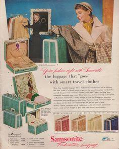 Vintage Samsonite Luggage ad, 1950s. #vintage #travel #suitcases