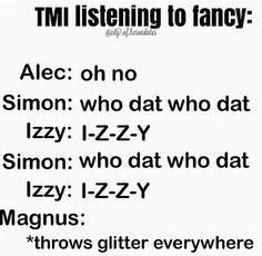 The Mortal Instruments listening to Fancy. Lol so funny