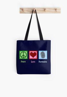 a07ac4dd1cd8  Peace Love Forensics  Tote Bag by elishamarie28