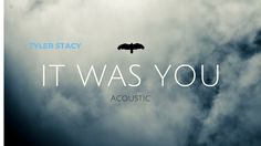 """""""It Was You"""" - Tyler Stacy - New Song - Alternative Rock Free Songs, News Songs, Acoustic, Alternative, Rock, Music, Beautiful, Musica, Musik"""