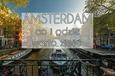 Gdzie zjeść w Amsterdamie. Przewodnik bardzo apetyczny Amsterdam, Broadway Shows, Bar, Broadway Plays