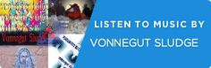 Vonnegut Sludge @reverbnation banner Post Punk, Listening To Music, Banner, My Love, Banner Stands, Banners