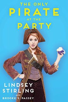 Only Pirate at the Party by Lindsey Stirling http://www.amazon.com/dp/1501119109/ref=cm_sw_r_pi_dp_jqSIvb0D4YTP9