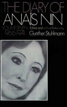 Anaïs Nin - The Diary Of Anaïs Nin: Vol. 7. 1966-1974