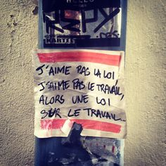 Street Quotes, Graffiti Tagging, Weird Words, French Quotes, Street Art Graffiti, Urban Art, Rue, Slogan, Funny Jokes