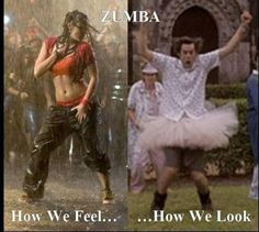 My friend took Zumba and refused to tell me how she looked........ Now I know : )