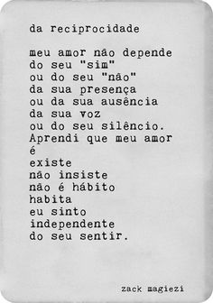 Ah, o amor! The Words, More Than Words, Poem Quotes, Best Quotes, Monólogo Interior, Frases Humor, Words Worth, Inspire Me, Sentences