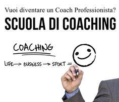 Scuola per Coach - Come scegliere una Scuola per Coach?