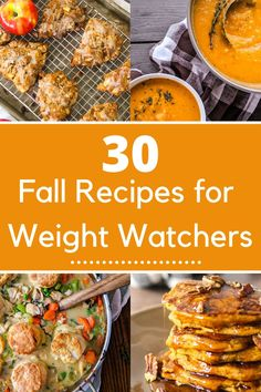 30 Fall Weight Watchers recipes from 11 different bloggers for the ultimate healthy fall recipe roundup.  Featuring pumpkin recipes, apple recipes, healthy fall breakfast recipes, pumpkin desserts, and plenty more, this Fall WW Recipe round up will keep you and your family satisfied with health fall recipes all autumn long.