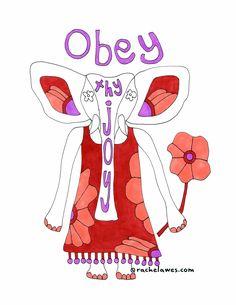 New art from Rachel Awes: Obey Thy Joy