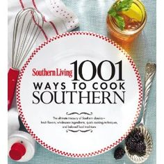 Southern Living 1001 Ways to cook Southern cookbook
