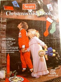 Sears Christmas Wish Book - couldn't wait for the wish book to arrive each each year.  Would spend hours circling and putting my initials next to all the things I liked... oh dear santa please