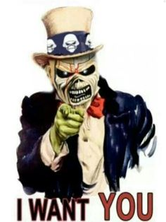 - Uncle Eddie Wants You - #Music #Eddie #IronMaiden #parody http://www.pinterest.com/TheHitman14/eddie-of-iron-maiden-fame/