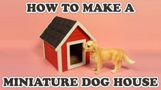 How to Make a Doll's Dog House