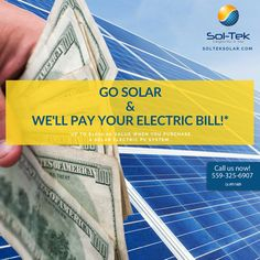 Sol-Tek Offers unheard-of energy savings: We'll pay your electric bills!* Read to discover the Sol-Tek difference.