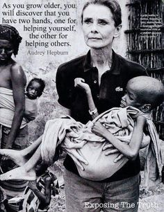 As you grow older, you will discover that you have two hands, one for helping yourself, the other for helping others by Audrey Hepburn