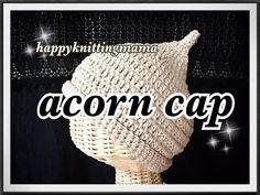 どんぐり帽子の編み方【かぎ針編み】crochet acorn cap ☆English subtitle☆ - YouTube