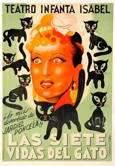 """Original Vintage Spanish Poster """"Las Siete Vidas Del Gato"""" Cats ca. 1970  The nine lives of the cat is a play in two acts of Henry Jardiel Poncela, premiered at the theater Borrás of Barcelona, September 17, 1943. Enrique Jardiel Poncela (1901-1952) was a Spanish playwright and novelist who wrote mostly humorous works. The Teatro Infanta Isabel is one of the oldest theaters in Madrid, Spain. It opened on February 9, 1907 as National Cinema."""