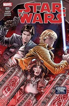 "Star Wars (2015-) #31 ""THE SCREAMING CITADEL"" — PART 2 While Luke and Aphra face the Queen of the Citadel…Han and Leia are coming…for Aphra?!"